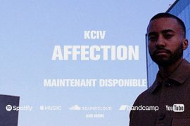 « Affection » le nouvel E.P de KCIV affecte nos émotions