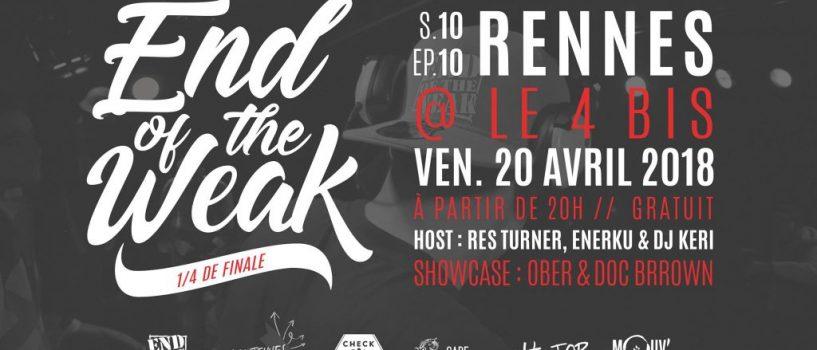 La 10ème édition du End of the Weak passera par Rennes ce vendredi 20 Avril!