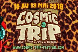 Cosmic Trip 2018: une 22ème édition endiablée!