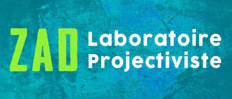 La ZAD, laboratoire projectiviste #2