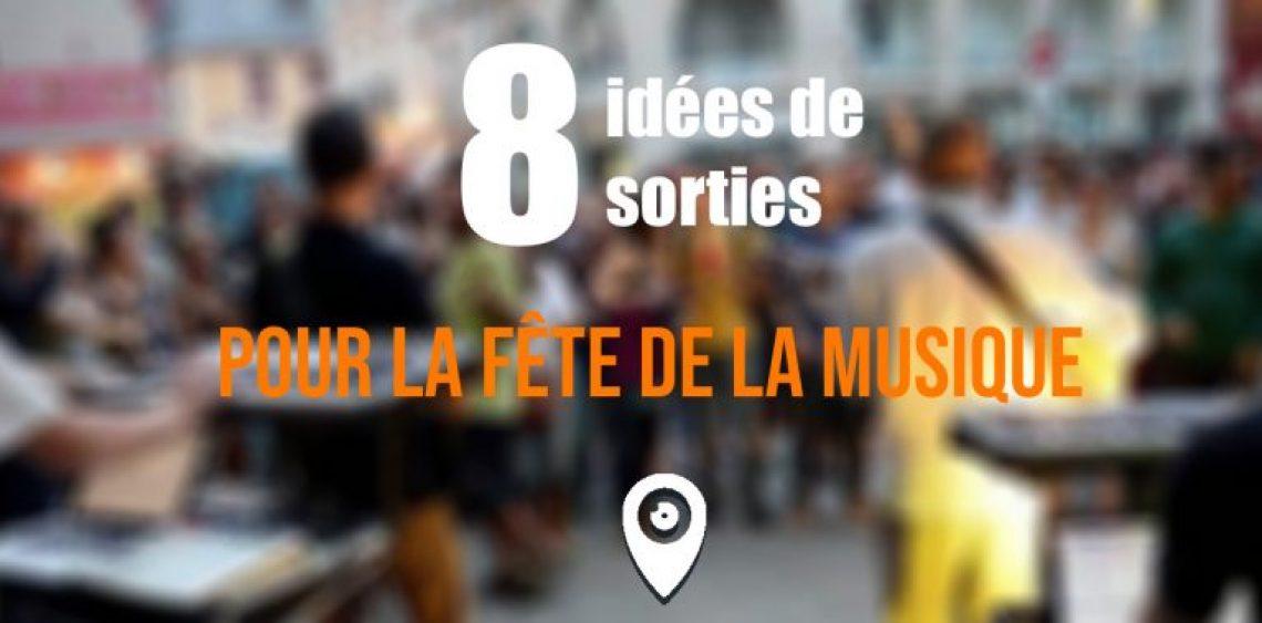 8 idées de sorties pour la fête de la musique !