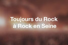 Toujours du rock à Rock en Seine
