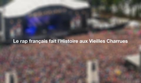 Le rap français fait l'Histoire aux Vieilles Charrues