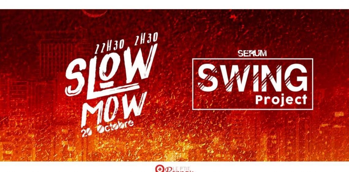 Nouvelle SWING PROJECT avec Slow Mow !