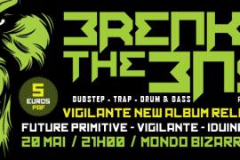 Breaking The Bass #6 au Mondo Bizarro