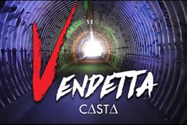 """""""Vendetta"""", une soif de revanche signée Casta"""