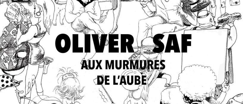 """Oliver SAF sort son E.P : """"Aux Murmures de l'Aube"""""""