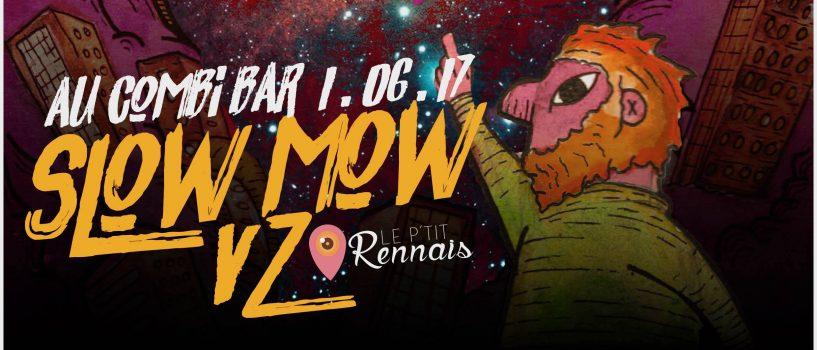 SLOW MOW au Combi Bar ce jeudi soir !
