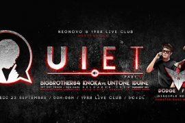 La deuxième édition de Quiet avec Dodge & Fuski !