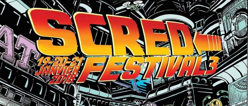 Scred Festival 3ème édition : Jamais dans la tendance, toujours dans la bonne direction