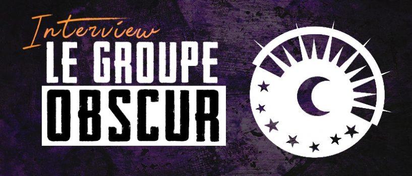 """Le Groupe Obscur : """"Quand on parle musique entre nous, il n'y a pas de frontière, les sources musicales sont riches."""""""