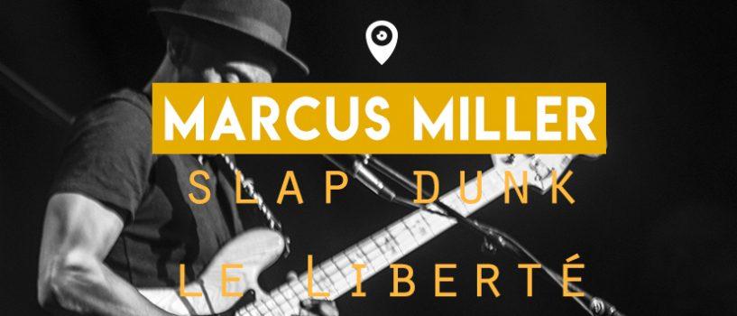 Le bassiste Marcus Miller slap dunk le Liberté !!!