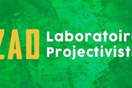 La ZAD, laboratoire projectiviste #1