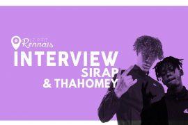 Sirap & Thahomey, l'interview croisée des deux jeunes trappeurs français !
