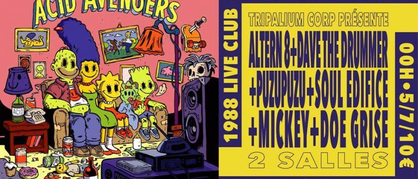 Le Label ACID AVENGERS revient pour enflammer les scènes du 1988 Live Club !