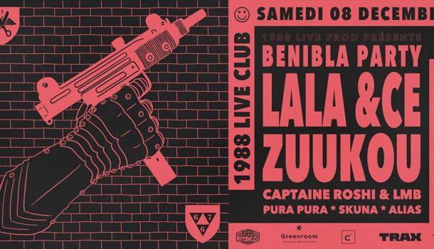 Benibla Party : Lala &Ce x Zuukou x Captaine Roshi & LMB