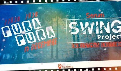 Nouvelle soirée du Swing Project au Sérum avec comme invité Pura Pura !