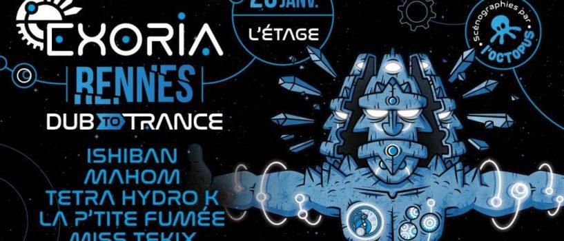 La tournée EXORIA – Dub To Trance à l'étage Vendredi 25 janvier !