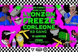 Freeze Corleone, Lyonzon & le X3 Gang débarquent à l'Étage!