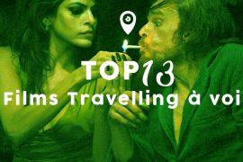 Travelling : Top 13 des films à voir !