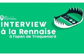 Interview à la Rennaise à l'Open-Air de Traquenard (JAAZ, CHRIS DOGZOUT, EFMR, LALZIN, PENTAGONE…)