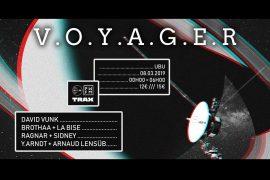 Phonosphere présente V.O.Y.A.G.E.R avec David Vunk à l'Ubu !