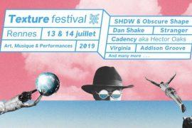 Texture Festival 2019 : l'événement techno/house qu'il ne faut pas louper cet été à Rennes !