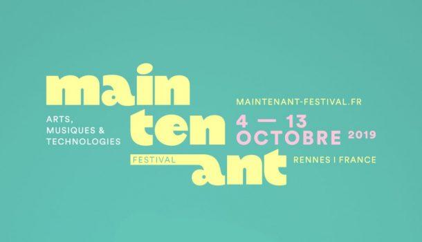 Festival Maintenant : l'avenir de la création artistique et numérique à Rennes