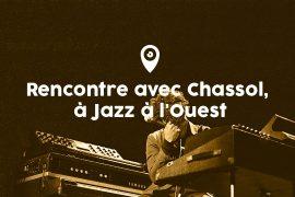 Rencontre avec Chassol, à Jazz à l'Ouest